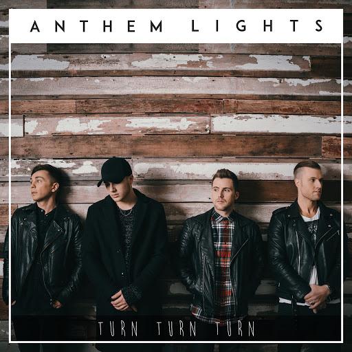 Anthem Lights альбом Turn, Turn, Turn