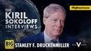 The Kiril Sokoloff Interviews Stanley F. Druckenmiller
