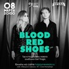 8/03 — Blood red shoes | Opera