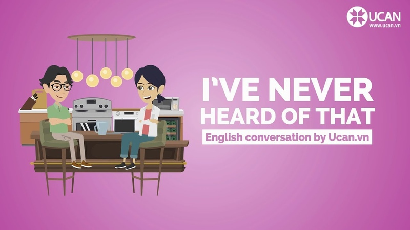Learn English Conversation Lesson 27. Ive never heard of that!