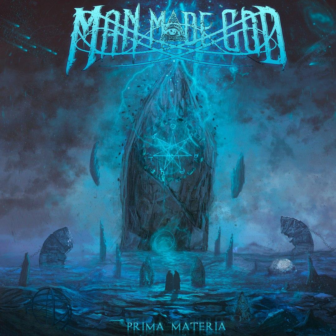 Man Made God - Prima Materia [EP] (2016)