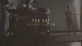 Lauren Daigle - You Say (Lyric Video)