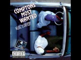 Compton's Most Wanted - Music To Driveby (1992) (Full Album)