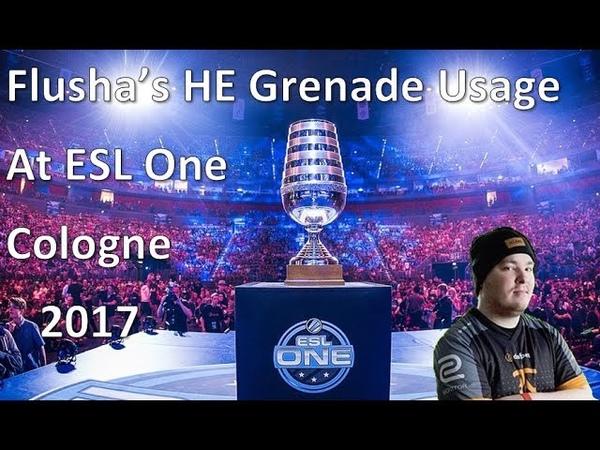 Flushas HE Grenade Usage at ESL One Cologne 2017