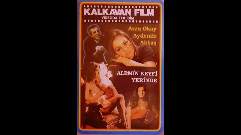 Alemin Keyfi Yerinde - Aydemir Akbaş Arzu Okay (1975 - 65 Dk)