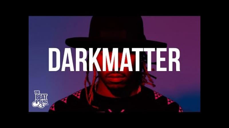 Future Type Beat 2016 DarkMatter | TheBeatPlug x Nikko Bunkin