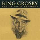 Bing Crosby альбом Bing's Gold Records - The Original Decca Recordings