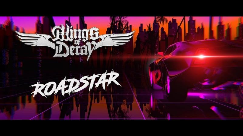 Wings of Decay - Roadstar (Lyric Video)