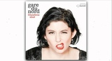 Gare Du Nord - How Was It For You (track 10) - Lilywhite Soul