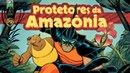 OS PROTETORES DA SELVA AMAZÔNICA - SOCIEDADE DA VIRTUDE