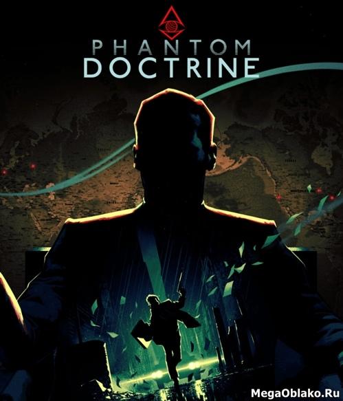 Phantom Doctrine (2018/RUS/ENG/MULTi8/RePack by xatab)