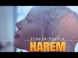 EDWARD MAYA &amp EMILIA ft COSTI - HAREM ( REMIX CLUB ) 2018