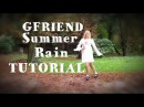 Mirrored Slow Tutorial GFRIEND여자친구 - Summer Rain여름비 by Friday Cookies mirrored cover