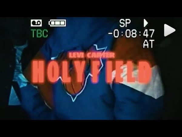 Levi Carter - Holyfield (prod. by Sledgren)