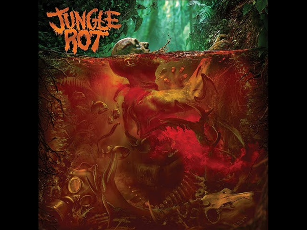 Jungle Rot Jungle Rot 2018 Full Album
