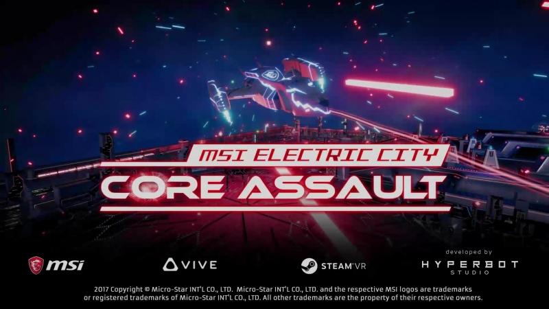 Игротека VIVE BOX: MSI Electric City Core Assault