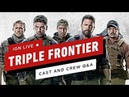 Triple Frontier: Ben Affleck, Oscar Isaac, and Charlie Hunnam Cast Round Table - IGN Live