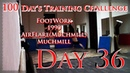 100 Day's Training Challenge. Day 36(B-Boy AVM)