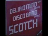SCOTCH - DISCO BAND (REMIX)