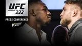 Прямая трансляция пресс-конференции главных участников UFC 232.