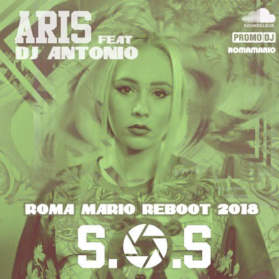 ARIS SOS DJ ANTONIO RMX СКАЧАТЬ БЕСПЛАТНО