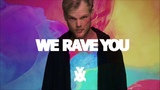 R.I.P Avicii - Enough Is Enough You Will Always Be In Our Hearts