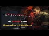 MGSV TPP -ALL BIONIC ARM UPGRADES AND FUNCTIONSHDPS4