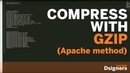 Compress your website and speed it up Gzip method Apache
