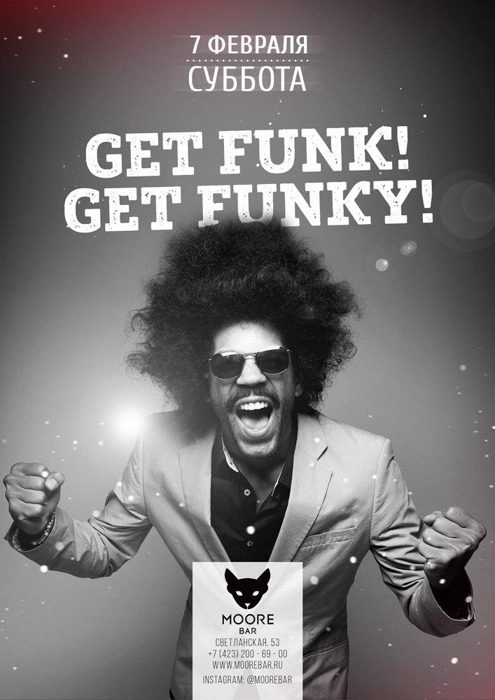 Афиша Владивосток Get Funk! Get Funky!