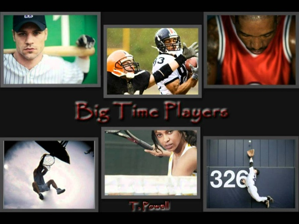Big Time Players - by T. Powell