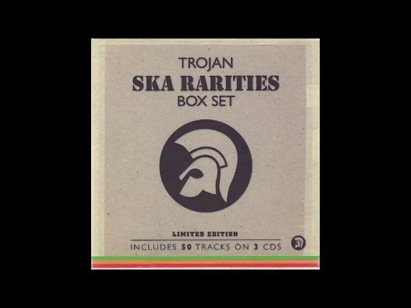 Various Artists - Trojan Ska Rarities Box Set (Full Album) 2005