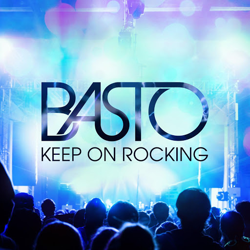 Basto альбом Keep on Rocking