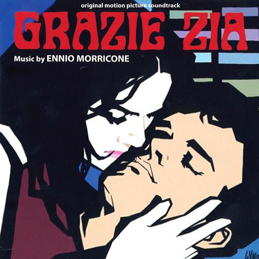 Ennio Morricone альбом Grazie zia (Original motion picture soundtrack)