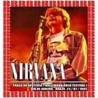 Nirvana альбом Hollywood Rock Festival, Rio De Janeiro, Brazil, January 23rd, 1993