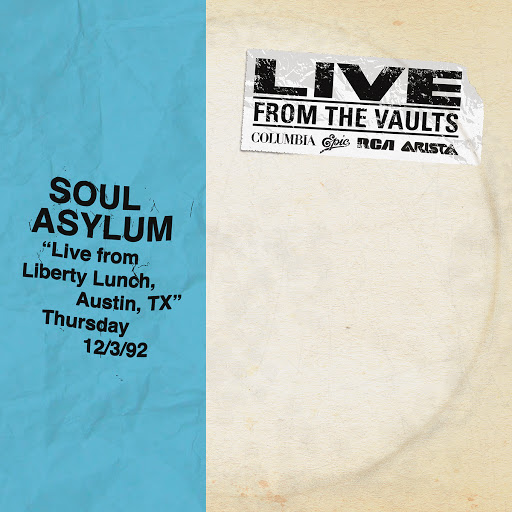 Soul Asylum альбом Live from Liberty Lunch, Austin, TX, December 3, 1992