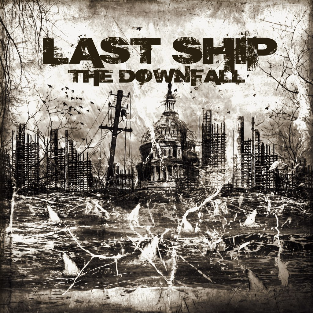 Last Ship - The Downfall [EP] (2015)