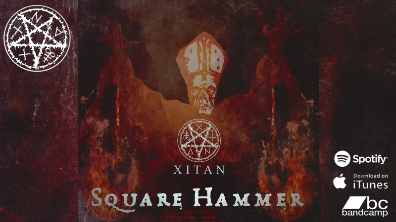 XITAN - Square Hammer - GHOST [XITAN COVER] (OFFICIAL AUDIO)