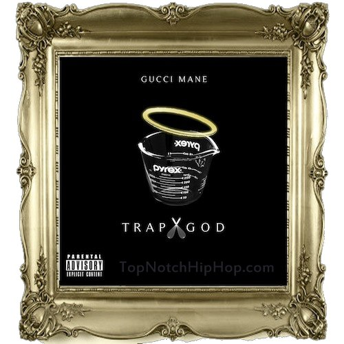 Gucci Mane - Trap God - 2012