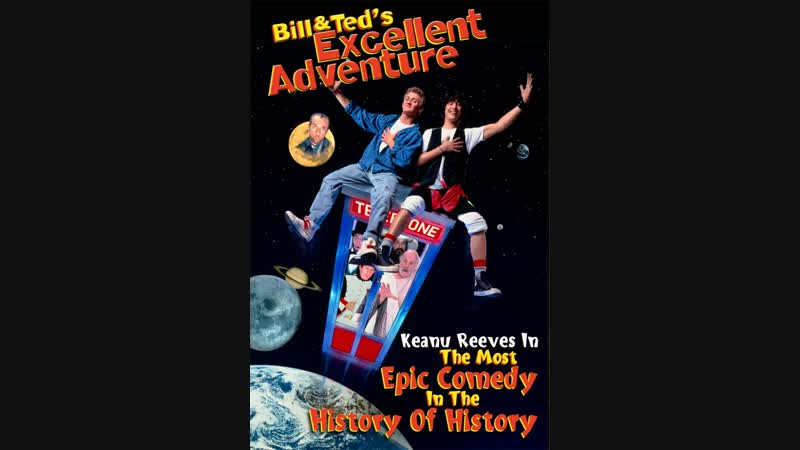 Bill Teds Excellent Adventure Official Trailer 1 - Keanu Reeves Movie (1989)