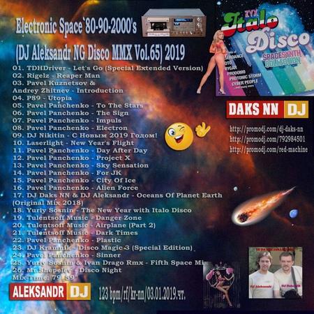 DJ Daks NN™ - Electronic Space`80-90-2000s (DJ Aleksandr NG Disco MMX Vol.65) 2019