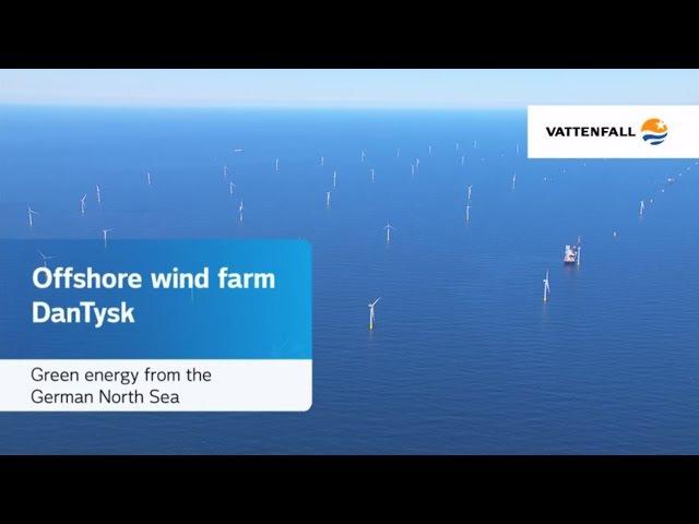 Offshore wind farm DanTysk: Green energy from the German sea - Vattenfall