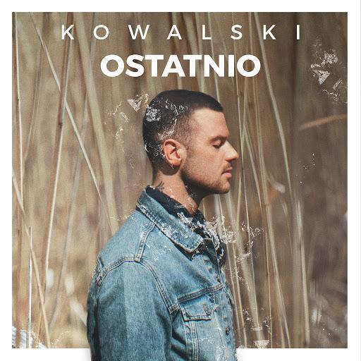 Kowalski альбом Ostatnio