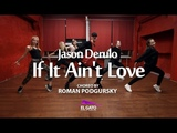 Jason Derulo - If It Ain't Love Hip-hop I Roman Podgursky