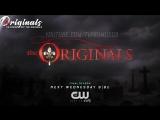 The Originals 5x05 Promo Dont It Just Break Your Heart (HD) Season 5 Episode 5 Promo [RUS_SUB]