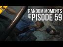 Uncharted 4 - Random Moments Ep. 59 | Fuckin' Problems Nate Is Hero