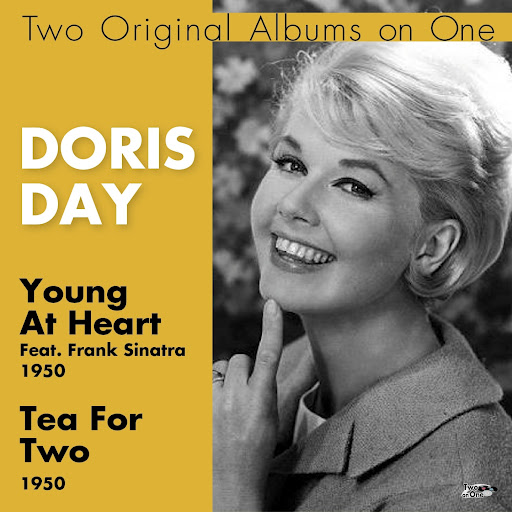 Doris Day альбом Young At Heart, Tea for Two (Two Original Albums On One) [feat. Frank Sinatra]