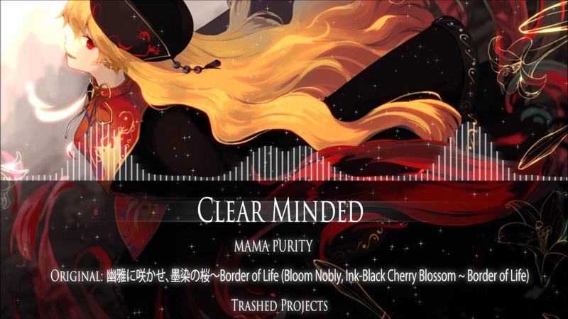【東方Project / Extra】MAMA PURITY - Clear Minded