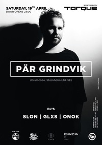 Pдr Grindvik (Drumcode, SE) @ Torque 19/04/14