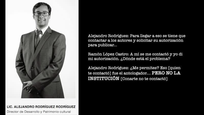 Alejandro Rodríguez reconoce que Conarte echó por la borda las antologías