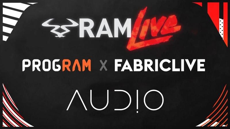 RAMLive - Audio - ProgRAM x FABRICLIVE - (19.04.19)